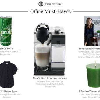 Office Must-Haves