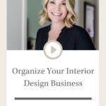 Design Sips: Organize Your Interior Design Business