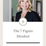 Design Sips: The 7 Figure Mindset