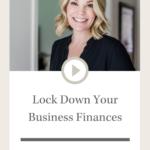 Lock Down Your Business Finances | Design Sips