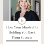 Is your Mindset Holding you Back from Success?   Design Sips